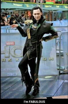 You will never be as fabulous as Loki