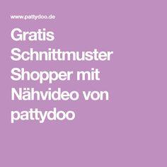 Gratis Schnittmuster Shopper mit Nähvideo von pattydoo