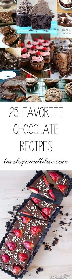 favorite chocolate recipes and desserts! something for everyone here!