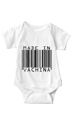 Made In Vachina Infant Onesie | Sarcastic ME