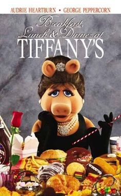 """Miss Piggy as Audrey Heartburn in """"Breakfast, Lunch and Dinner at Tiffany's"""". I remember seeing this poster in California Adventure and I laughed so hard I had tears. Oh Miss Piggy, I heart you! Kermit And Miss Piggy, Kermit The Frog, Miss Piggy Muppets, Muppet Babies, Jim Henson, Shabby Apple, Fraggle Rock, Danbo, The Muppet Show"""