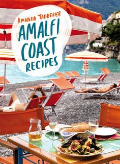 Amalfi Coast Recipies by Amanda Tabberer: perfect for a menu guide, with gorgeous imagery! #partywithgray