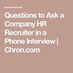 the recruiter s ten phone interview screening questions business