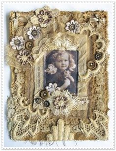 Mixed Media Fabric Collage Frame ~ could use this technique on a tag, card, shadow box, canvas or wall hanging Shabby Vintage, Look Vintage, Vintage Crafts, Vintage Lace, Altered Canvas, Altered Books, Art Altéré, Molduras Vintage, Mixed Media