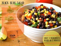 Looking for a quick, healthy, EASY last minute side dish for a pitch in this weekend?? This 5 ingredient, 5 minute Black Bean Salad is a perfect last minute go to and ssooo good!! Ingredients 2 cans (15-oz. each) black beans, drained, rinsed 1 (15-oz.) can corn, rinsed, drained 2 medium red bell peppers , chopped ¼ cup finely chopped fresh cilantro ¼ cup fresh lime juice Instructions Combine beans, corn, bell peppers, and cilantro in a large bowl; mix well. Drizzle with lime juice; toss…
