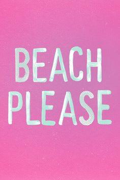 Beach Please. or Beach, Please! I Love The Beach, Summer Of Love, Summer Fun, Summer Time, Pink Summer, Summer Beach, Summer Colors, Sunny Beach, Pink Beach