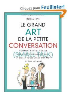 le grand art de la petite conversation *debra fine*