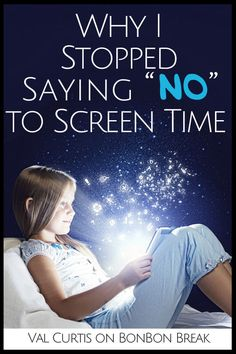 We constantly fight screen time, but why? Is it time to give up the fight or play it smarter?