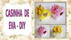 CASINHA DE EVA-  DIY