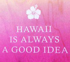 Hawaii is always a good idea! 🌺 Hawaii Vacation, Hawaiian Islands, Maui, Night Light, Favorite Things, Gift Ideas, Lights, Sayings, Quotes