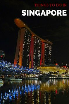 Things to Do in Singapore - The Trusted Traveller