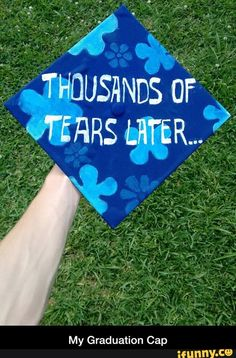 Blood, sweat and tears high school graduation cap. - My best education list Funny Graduation Caps, Graduation Cap Designs, Graduation Cap Decoration, Graduation Diy, High School Graduation, Graduation Pictures, Graduate School, Nursing Graduation, Sight Words