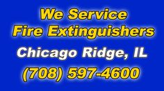 Fire Extinguisher Service Near Me Chicago Ridge Illinois Businesses (708) 597-4600 Is it time for your Annual Fire Extinguisher Service and Maintenance? We'r...
