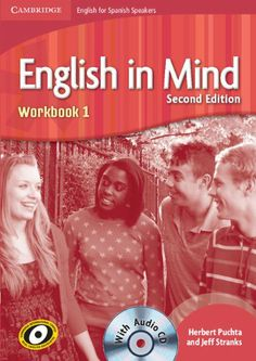 English in mind : [English for Spanish speakers]. [Level] 1 / Herbert Puchta and Jeff Stranks