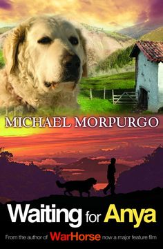 Waiting for Anya | Michael Morpurgo