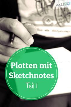 So plottet Ihr mit Sketchnotes Euer Buch! Teil 1: http://www.epubli.de/blog/sketchnotes-plotten #epubli #schreibtipps
