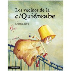 Els veins del c/ quisap (Tapa dura) Book Reviews For Kids, Youth Services, Kids Up, Early Childhood, Books, Club, Jaco, Infants, Montessori