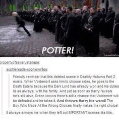 It honestly makes me so angry they left this out. draco was one of my favorite characters and in the movie its like he diesnt change at all hes just a death eater forever