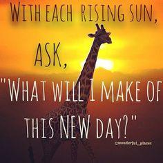 with each rising sun