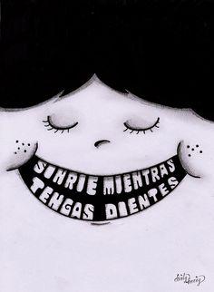 Sonríe mientras tengas dientes -www.dirtyharry.es