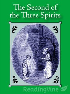 The Second of the Three Spirits - Students will read the text and respond to questions about the theme.