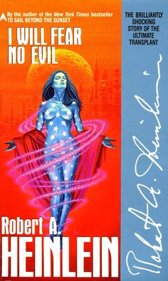 I Will Fear No Evil by Robert Heinlein - great book.  The future is closer than you think.