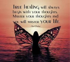 True healing will always begin with your thoughts. Master your thoughts and you will master your life. Master your Mindset. Healing Quotes, Spiritual Quotes, Wisdom Quotes, Me Quotes, Quotes About Spirituality, Spiritual Reality, Spiritual Pictures, Chance Quotes, Healing Scriptures