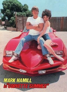 Mark Hamill and Annie Potts - Corvette Summer Corvette Summer, Corvette C3, Chevrolet Corvette, Classic Hot Rod, Classic Cars, Famous Movie Cars, Classic Corvette, Mark Hamill, American Sports