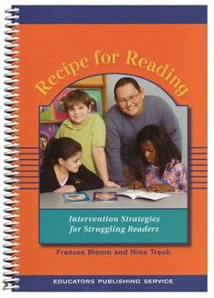 SA - Recipe for Reading Manual, Revised Intervention Strategies for Struggling Readers  -