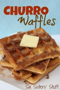 Six Sisters Churro Waffles are the yummiest breakfast!