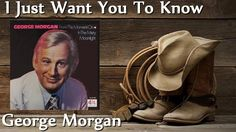 George Morgan - I Just Want You To Know