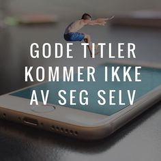 """Visste du at en dårlig tittel gjør at leseren din forsvinner raskt? En god tittel krever 4-5 forslag. Skriv den til slutt og test flere alternativ ⌨️⌨️⌨️"" by @charliemedia.no. #sem #communitymanager #redessociales #website #web #google #salesfunnel #webmarketing #listbuilding #makingmoney #biztip #marketinglife #smtips #instagramforbusiness #smallbusinessowner #blog #fashionblog #bloggers #blogging #instablog #beautyblogger #styleblogger #blogueira #instablogger #wiw #styleblog #bloggerlife…"