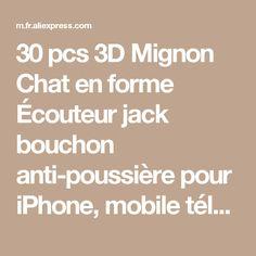 30 pcs 3D Mignon Chat en forme Écouteur jack bouchon anti-poussière pour iPhone, mobile téléphone de la boutique en ligne | Aliexpress mobile