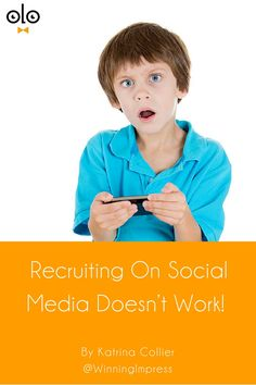 Recruiting On Social Media Doesn't Work! by Katrina Collier. When I hear that recruiting on social media doesn't work, it's often due this. Recruiting on social media will work this way though...