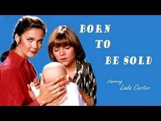 Born to Be Sold  - FULL MOVIE - Watch Free Full Movies Online: click and SUBSCRIBE Anton Pictures  FULL MOVIE LIST: www.YouTube.com/AntonPictures - George Anton -   A social worker tries to break up a ring of crooks who buy new-born babies from teen-aged mothers and sell them to couples who can't obtain them through legal adoption channels