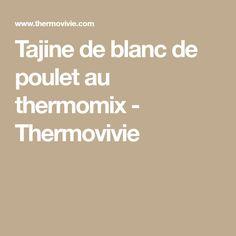 Tajine de blanc de poulet au thermomix - Thermovivie