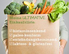 Meine ULTIMATIVE Einkaufsliste bei Histaminintoleranz. Mehr als nur Histaminarm: Histaminsenkend, Entzündungshemmend, Paleo-Konform, Laktose- & Glutenfrei