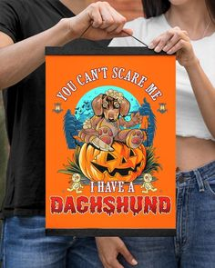YOU CANT SCARE ME I HAVE A Dachshund - Burnt Orange mini dachshund, wirehaired dachshund, easter dachshund #dachshundsunite #dachshundsrule #dachshundsofinstragram