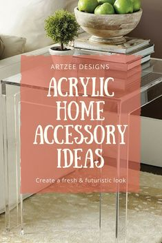 Excellent Acrylic Home Accessories   Modern Home Decor Ideas For Small Spaces   Contemporary Interior Design Inspiration  The post  Acrylic Home Accessories   Modern Home Decor Ideas For Small Sp ..