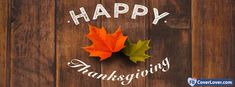 Happy Thanksgiving Autumn Leaves 2 - cover photos for Facebook - Facebook cover photos - Facebook cover photo - cool images for Facebook profile - Facebook Covers - FBcoverlover.com/maker