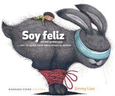 """""""Soy Feliz, no me preocupo"""". Jimmy Liao. Barbara Fiori, 2012 [9 a 11 años] Con la delicadeza y la poesía con la que nos tiene acostumbrados el escritor e ilustrador taiwanés, este último título publicado habla de miedos y preocupaciones, tristezas y angustias, en fin de emociones y sentimientos que nadie como Jimmy Liao plasma a base de color e ilustraciones llenas de magia."""