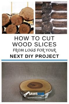 How To Cut Wooden Disc Wood Slices Diy Wood Slices Wood Crafts