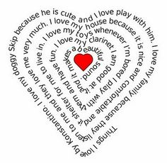 Type in your own words and this site prints it out in a heart shape (or other shapes...plus its FREE!