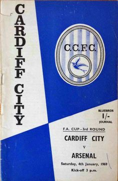 Cardiff City 0 Arsenal 0 in Jan 1969 at Ninian Park. The programme cover for the FA Cup 3rd Round tie.
