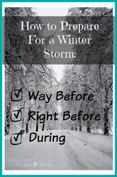 Preparing for a winter storm; what to do before, during, and after.