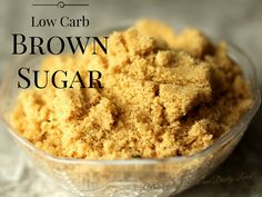 Low Carb brown Sugar (THM S. Low Carb, Gluten Free)