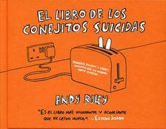El Libro de los conejitos suicidas / Andy Riley