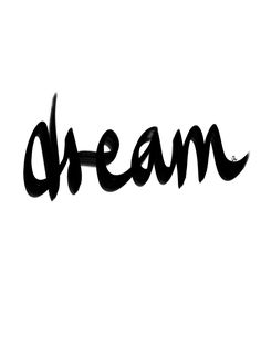 Dream -- handwritten typography