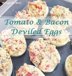 Tomato and Bacon Deviled Eggs Across the Blvd
