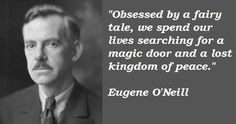 Libran, Eugene O'Neill, Born: October 16 was an Irish American playwright and Nobel laureate in Literature. His poetically titled plays were among the first to introduce into American drama techniques of realism. ~ Wikipedia